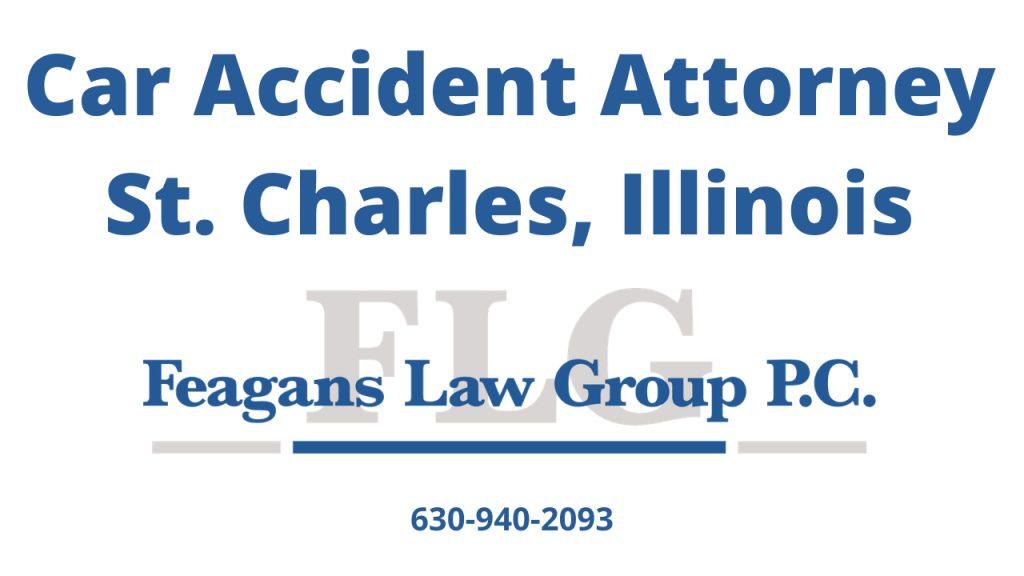 Car Accident Attorney St Charles IL | Saint Charles Illinois Car Accident Attorney | St. Charles IL | Josh Feagans | Feagans Law Group